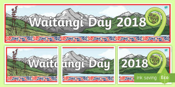 Waitangi Day 2018 Display Banner - Treaty of Waitangi, Waitangi, Tiriti o Waitangi, History, New Zealand, Aotearoa, poster, header