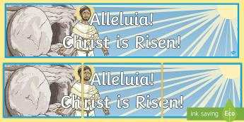 Alleluia, Christ is Risen Display Banner - Lent, Easter, Alleluia, Christ is Risen, display banner,Irish