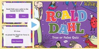 Roald Dahl True or False Quiz PowerPoint