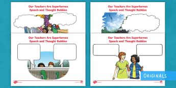 Our Teachers Are Superheroes Speech and Thought Bubble Activity Sheets - comprehension, inference, speech, thought, characters, understanding, story, predict, worksheet