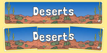 Australian Deserts Display Banner - Science, Habitats, Australian Curriculum, Living, Living Adventure, Environment, Living Things, Animals, Plants, Display Banner, Good to Grow, Ready Set Grow, Life on Earth, Deserts, Outback