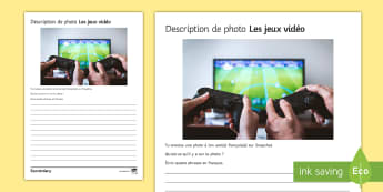 Video Games Photo Description Activity Sheet French - KS3, French, Structured, Creative, Writing, Technology, worksheet, computers, video, Games, French