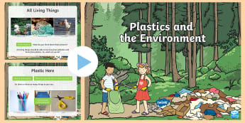 KS1 Plastics and the Environment Information PowerPoint - dangers of plastics, recycling plastics, dangers to the environment, animals and marine life,plastic