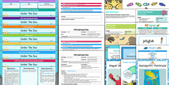 EYFS Under the Sea Lesson Plan Enhancement Ideas and Resources Pack - planning