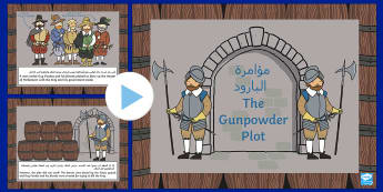 The Gunpowder Plot Information PowerPoint KS1 Arabic/English