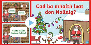 Cad ba mhaith leat don Nollaig? PowerPoint-Irish