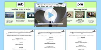 Adding Prefixes pre sub inter and semi SPaG Lesson Teaching Pack
