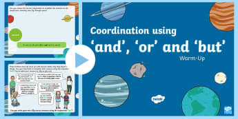 Year 2 Coordination using 'and', 'or' and 'but' Warm-Up PowerPoint - Spag,  morning starter, conjunctions, sentences, compound