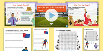 'Footballers Earn Too Much Money.' Debate Pack - sport, football, economy, wages, salary, discussion, ks3