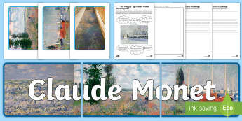 CFE Second Level Claude Monet Resource Pack - famous artists, Appreciation, painting, history, Magpie