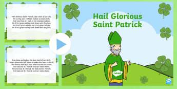 Hail Glorious Saint Patrick Song PowerPoint - St. Patrick, Ireland, song, hymn, traditional song,Irish