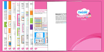 Twinkl Foundation Free User Guide - foundation, eyfs assessment, eyfs planning, early years
