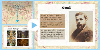 KS2 Antoni Gaudi Information PowerPoint - Antoni Gaudi, Gaudi, Spain, Catalonia, Spanish artist, architect, architecture, buildings, design, S