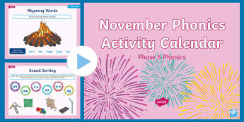 Phase 5 November Phonics Activity Calendar PowerPoint - Reading, Spelling, Game, Starter, Sounds