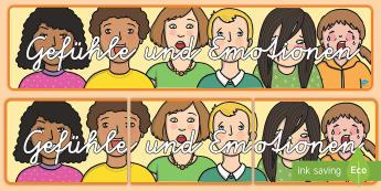 Gefühle und Emotionen Banner für die Klassenraumgestaltung - fühlen, Kommunikation, sprechen, Dekoration, Gefühl, German