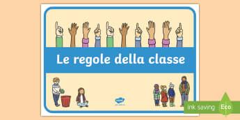 Le regole della classe Poster - classe, regole, comportamento, poster, italiano, italian, materiale, scolastico