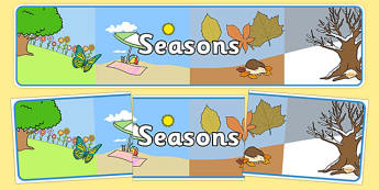 Four Seasons Display Banner (All Seasons) - Seasons, season, autumn, winter, spring, summer, fall, seasons activity, seasons display, four seasons, foundation stage, topic