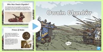 Owain Glyndwr PowerPoint - English Medium - WLE Famous Welsh Faces, Owain Glyndwr, Glyndwr, battles, war,Welsh