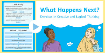 What Happens Next? Thinking Skills PowerPoint - lateral thinking, logic, Morning Task, prediction, problem solving, thought process