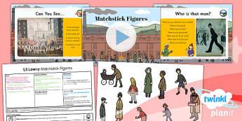 Art: LS Lowry: Matchstick Figures KS1 Lesson Pack 5