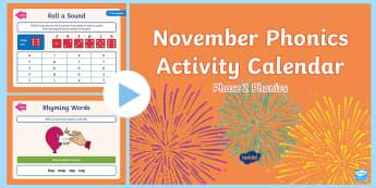 Phase 2 November Phonics Activity Calendar PowerPoint - Reading, Spelling, Game, Starter, Sounds