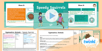 Twinkl Move - Y1 Gymnastics: Animals Lesson 6 - Speedy Squirrels - KS1, Key Stage 1, Year 1, Y1, Animals, Science, Gymnastics, PE, Physical Education, Exercise, Sport,