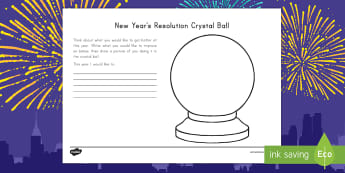 New Year's Resolution Crystal Ball Worksheet / Activity Sheet - Transcribing, ELA, Writing Center, Journal Writing,