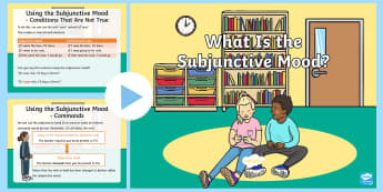 What Is the Subjunctive Mood? PowerPoint - Identifying the Subjunctive Mood Lesson Teaching Pack - pack, teeach, fewer, Recognise vocabulary an