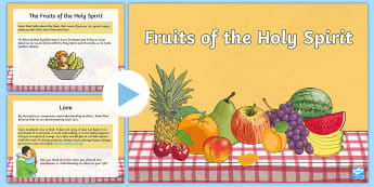 The Fruits of the Holy Spirit PowerPoint - fruits of the holy spirit, religion, confirmation, sixth class, fruits, holy spirit