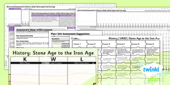 History: Stone Age to the Iron Age UKS2 Unit Assessment Pack