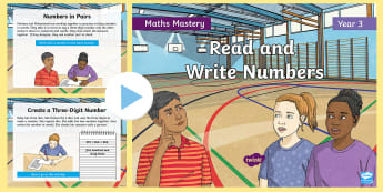 Year 3 Read and Write Numbers Maths Mastery PowerPoint - Reasoning, Greater Depth, Abstract, Problem Solving, Explanation, angles, symmetry