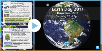 Earth Day Information PowerPoint English/Polish - KS2 Earth Day (April 22nd), information, Geography, PHSE, environment, pollution, climate change, fo