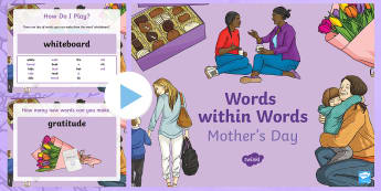 KS2 Words within Words Game Mother's Day PowerPoint - KS2 Mother's Day, words within words, Powerpoint game, KS2, Mothering Sunday, words, year 3, year 4