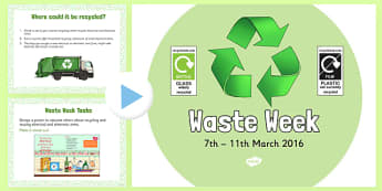 Waste Week 2016 PowerPoint - Waste Week, Eco-schools, WEEE, waste electrical and electronic equipment, technology, recycle, reuse, PowerPoint