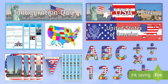 Inauguration Day  Display Pack - KS1, KS2, Donald Trump Inauguration Day Jan 20th 2017, president, leader, constitution, white house,