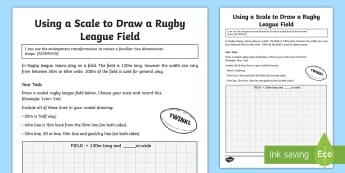 Using a Scale to Draw a Rugby League Field Activity Sheet - Australian Sporting Events Maths, ACMMG119, enlarge, reduce, rugby maths, state of origin, year 5 ma