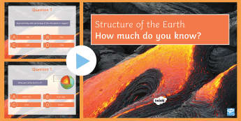 The Earth's Structure Quiz PowerPoint - PowerPoint Quiz, Earth's Structure, Crust, Mantle, Core, Inner Core, Outer Core, Molten Rock, Atmos