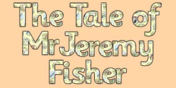 The Tale of Mr Jeremy Fisher Display Lettering - Beatrix Potter, frog, letters, display