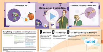 The World: The Strangest Shop in the World: Story Writing 1 Y6 Lesson Pack - Choose your own adventure, Pie Corbett, Story Mountain, Talk For Writing, sensory description, sense
