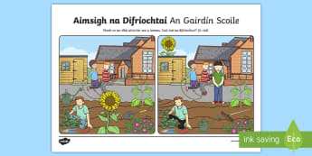 Bileog Oibre: Aimsigh na Difríochtaí, An Gairdín Scoile