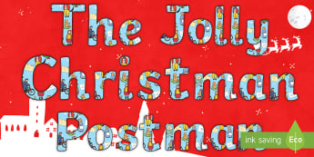 Display Lettering to Support Teaching on The Jolly Christmas Postman - the jolly christmas postman, display lettering, the jolly postman display lettering, christmas display