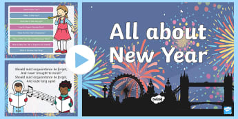EYFS All About New Year PowerPoint - Celebration, New Year, Happy New Year, Fireworks, Party