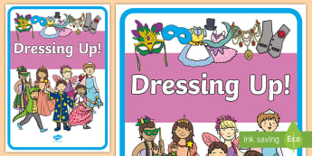 Dressing Up Display Poster  - Dressing Up Display Banner, Role Play Area Sign, Classroom Area Signs, KS1, Banner, Foundation Stage