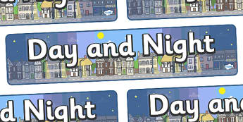 Day and Night Display Banner - Display banner,  Light and Dark, science, day, night, shadow, reflection, reflective, bright, tint, colour, shade
