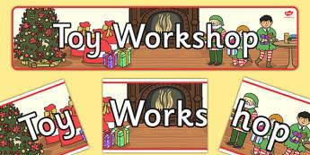 Toy Workshop Display Banner - display, banner, banners, display banner, classroom banner, toy shop banner, toy shop, santas toyshop alternative, elves and the shoemaker, christmas toy shop