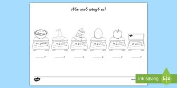 Wie viel Gramm wiegt es? Arbeitsblatt - Gewicht, messen, Kilogramm, g, kg, Waage, wiegen,,German