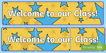 Welcome to our class - Plain Themed Classroom Display Banner - Themed banner, banner, display banner, Classroom labels, Area labels, Poster, Display, Areas