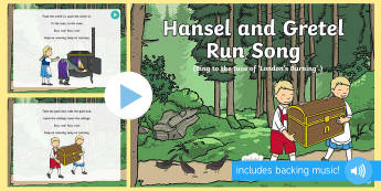 Hansel and Gretel, Run!  Song PowerPoint - Hansel, Gretel, Grimm, Fairy tale, traditional tale