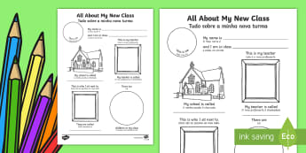 All About My New Class Worksheet / Activity Sheet English/Portuguese - All About My New Class Worksheet - ourselves, transition, write, back to school, new class, oursleve