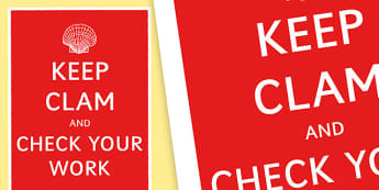Keep Clam and Check Your Work Poster  - check yourwork poster, literacy poster, literacy display poster, keep calm poster, keep calm